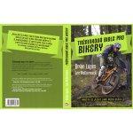 Tréninková bible pro bikery - Naučte se jezdit jako mistr světa - Brian Lopes, Lee McCormack