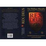 Rex Deus -- Tajemství Rennes-Le-Château a dynastie Ježíše - Tim Wallace-Murphy