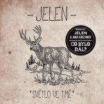 Jelen - Světlo ve tmě, CD , 2015