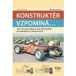 Konstruktér vzpomíná.... Jak v Plzni vzniklo 200 závodních aut a motocyklů - Václav Pauer - Grada