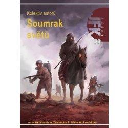 Agent JFK 033 Soumrak světů Kniha kolektiv autorů