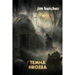 Temná hrozba - Jim Butcher