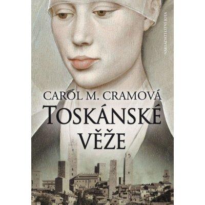 Toskánské věže - Carol M. Cramová