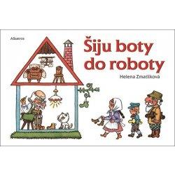 Šiju boty do roboty - Helena Zmatlíková