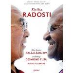 radosti: Jak být trvale štastný v dnešním promenlivém svete - Jeho Svatost Dalajlama, Tutu Desmond