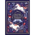 Společnost kouzelných jednorožců - Oficiální průvodce - Selwyn E. Phipps