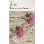 Pour une nuit d´amour - 2E - Émile Zola