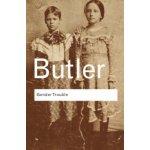 Gender Trouble - J. Butler