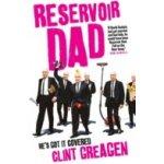 Reservoir Dad - Greagen Clint