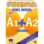Prisma A1+A2 Fusión Nivel Inicial Alumno+CD