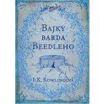 Bajky barda Beedleho - Joanne Kathleen Rowlingová