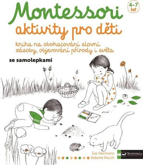 4ca3c87c86b Montessori - aktivity pro deti - Herrmann Éve