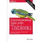 Communicating Data with Tableau - Jones Ben