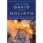 Making David into Goliath - Muravchik Joshua