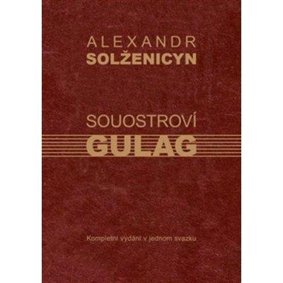 Souostroví Gulag - Alexandr Isajevič Solženicyn