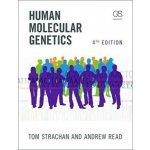 Human Molecular Genetics - Strachan, T.;Read, A.