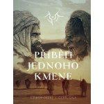 Příběh jednoho kmene - Ostrý Ctibor