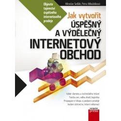 7297201f02d Jak vytvořit úspěšný a výdělečný internetový obchod - Petra Mikulášková