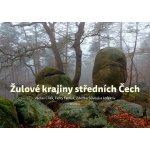 Žulové krajiny středních Čech - Cílek Václav