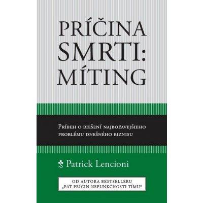 Príčina smrti: Míting - Patrick Lencioni