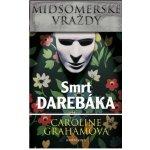 Midsomerské vraždy: Smrt darebáka - Grahamová Caroline