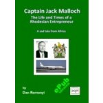 Captain Jack Malloch - Remenyi Dan