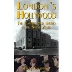 London's Hollywood - Chapman Gary