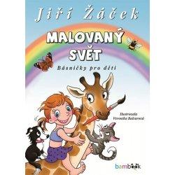 Malovaný svět - Žáček Jiří, Balcarová Veronika