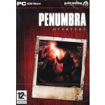 Penumbra Overture Episode One