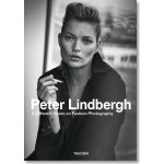 Peter Lindbergh. A Different Vision on Fashion Photography –