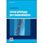 Cévní přístupy pro hemodialýzu
