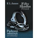 Padesát odstínů svobody - E. L. James