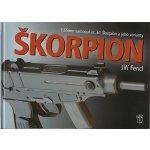 Škorpion. 7,65mm samopal vz.61 Škorpion a jeho varianty - Jiří Fencl