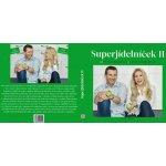 Superjídelníček II - Petr Havlíček, Petra Lamschová