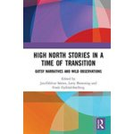 High North Stories in a Time of Transition
