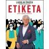 Kniha Etiketa - Moderní etiketa pro každého - Ladislav Špaček