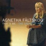 Fältskog Agnetha: That's Me - The Greatest Hits CD