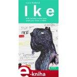 Ike. můj italský corso pes, aneb psí život v Itálii - Lucie Hušková e-kniha