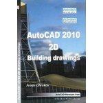 AutoCAD 2010 2D Building Drawings
