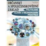 Politologie a člověk v mezinárodním prostředí - Občanský a společenskovědní základ Kniha - Moudrý Marek