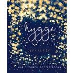 Hygge - Dánská cesta ke štěstí - Tourell Soderbergová Marie
