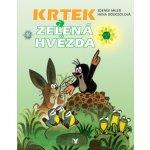 Krtek a zelená hvězda - Zdeněk Miler, Hana Doskočilová