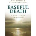 Elisabeth Macdonald, Mary Warnock: Easeful Death