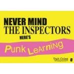 Never Mind the Inspectors - Coles Tait
