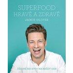 Oliver Jamie - Jamie Oliver - Superfood hravě a zdravě