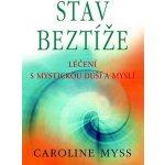 Stav beztíže - Myssová Caroline