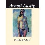 Lustig Arnošt - Propast
