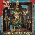 Plant, Robert & The Stran: Mighty Rearranger =Remast CD