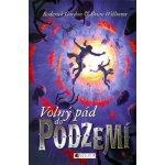 Volný pád do Podzemí - Roderick Gordon, Brian Williams