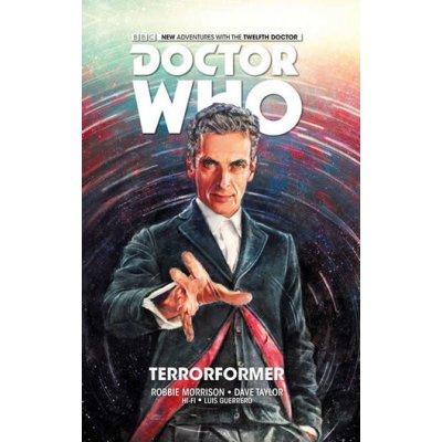 Dvanáctý Doctor Who - Terorformace - Morrison, Robbie